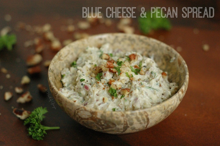 Blue Cheese & Pecan Spread A Hint of Ginger